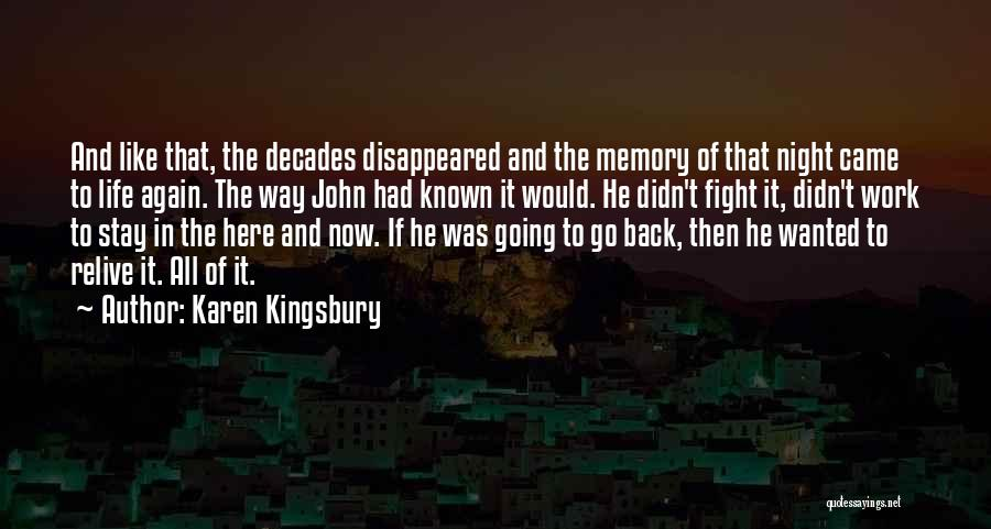 The Night She Disappeared Quotes By Karen Kingsbury