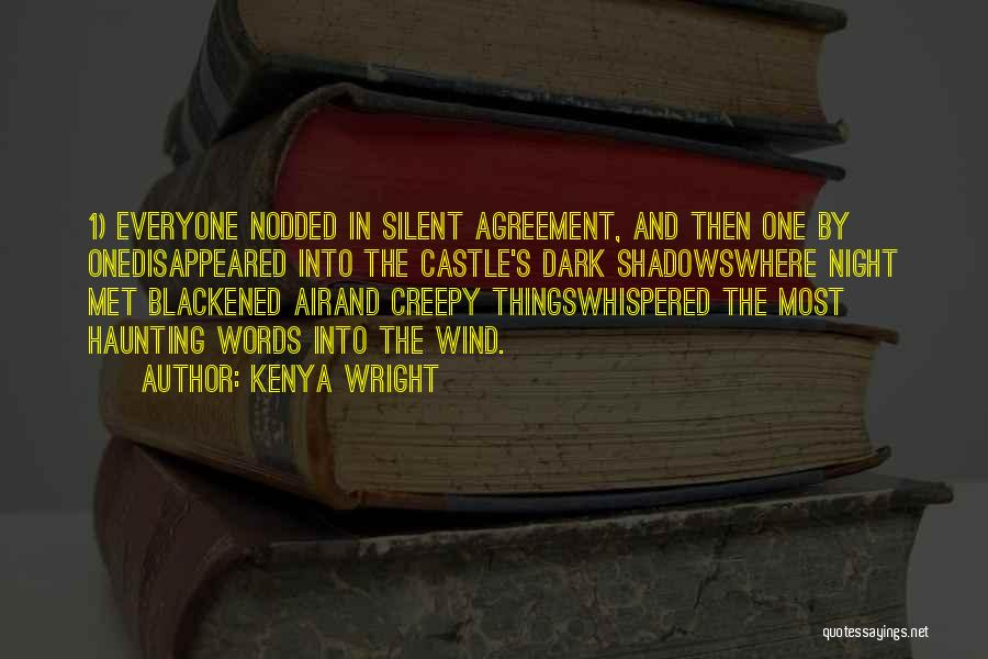 The Night She Disappeared Quotes By Kenya Wright