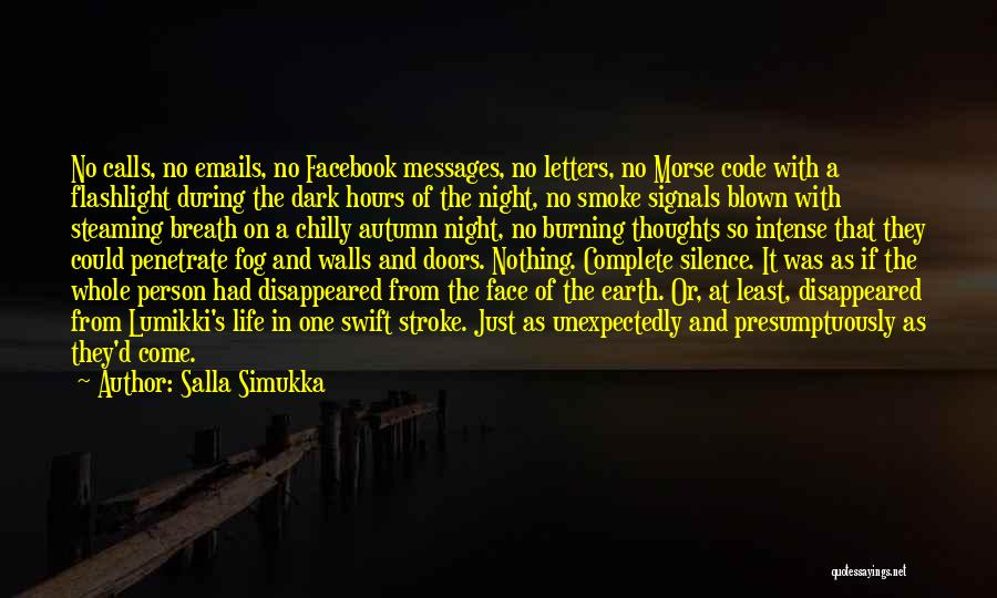 The Night She Disappeared Quotes By Salla Simukka