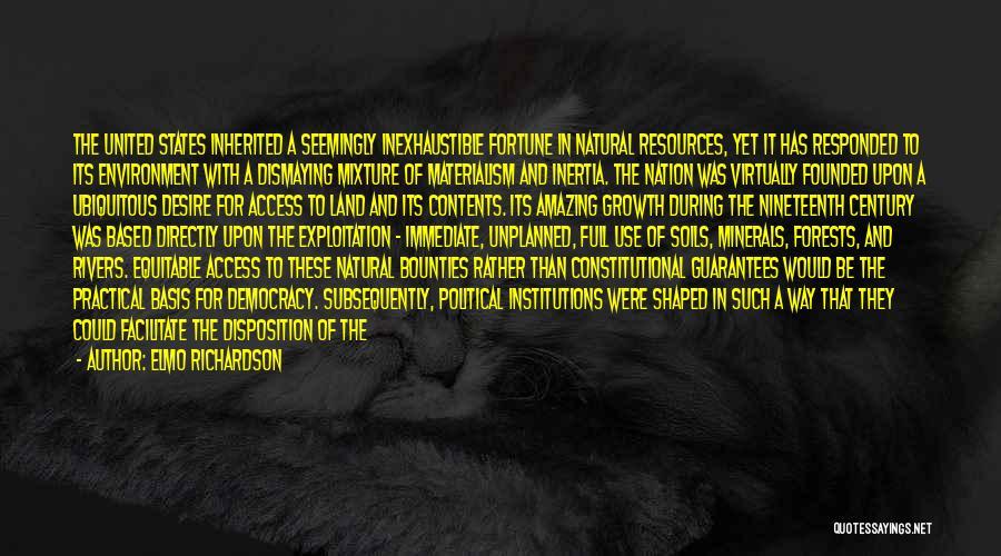 The Nineteenth Century Quotes By Elmo Richardson