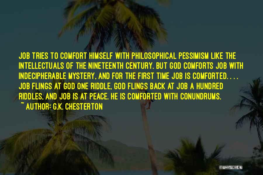 The Nineteenth Century Quotes By G.K. Chesterton