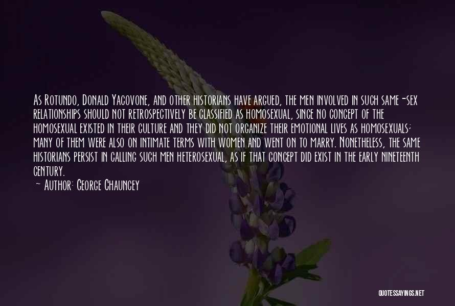 The Nineteenth Century Quotes By George Chauncey