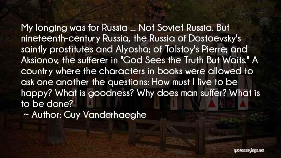 The Nineteenth Century Quotes By Guy Vanderhaeghe