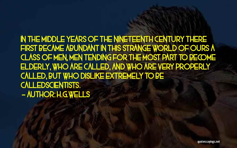 The Nineteenth Century Quotes By H.G.Wells