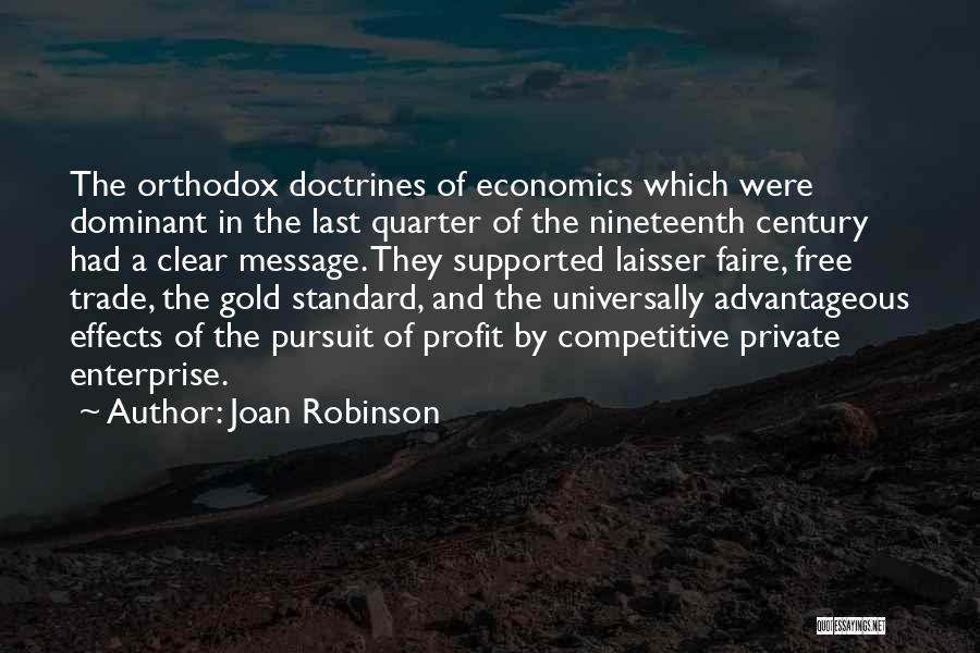 The Nineteenth Century Quotes By Joan Robinson