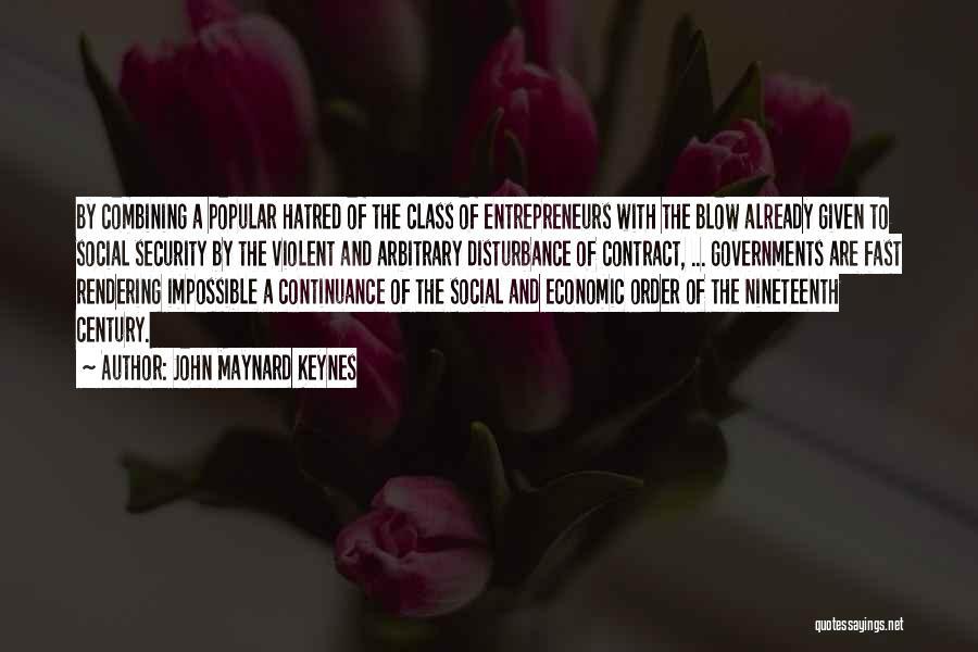 The Nineteenth Century Quotes By John Maynard Keynes