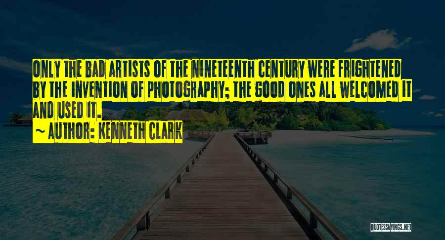 The Nineteenth Century Quotes By Kenneth Clark