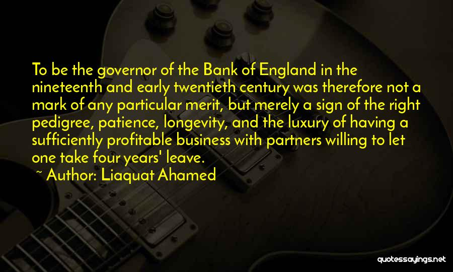 The Nineteenth Century Quotes By Liaquat Ahamed