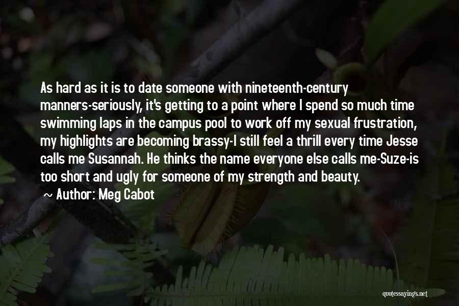 The Nineteenth Century Quotes By Meg Cabot
