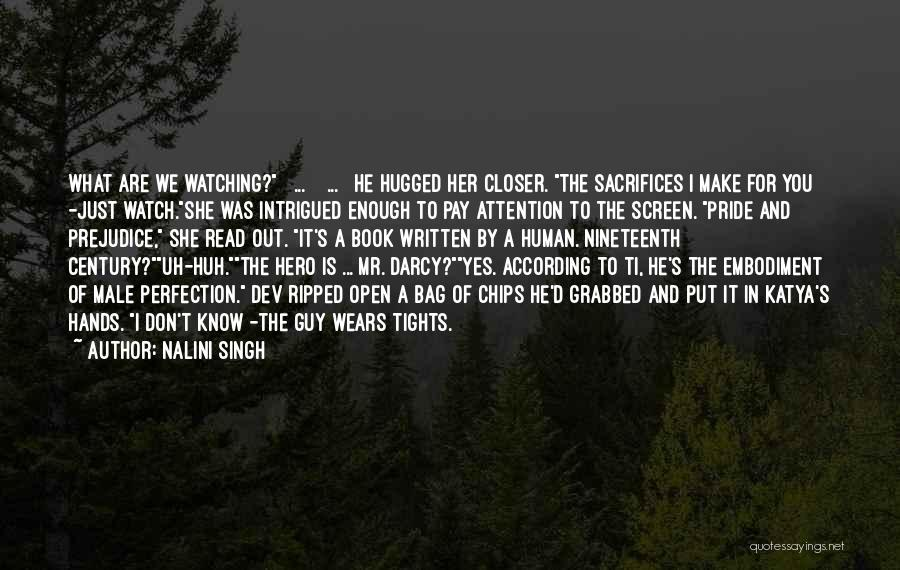The Nineteenth Century Quotes By Nalini Singh