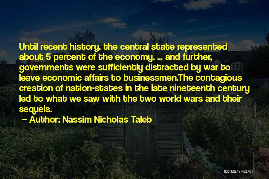 The Nineteenth Century Quotes By Nassim Nicholas Taleb