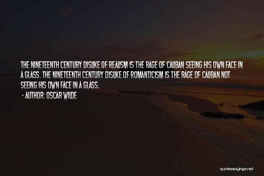 The Nineteenth Century Quotes By Oscar Wilde