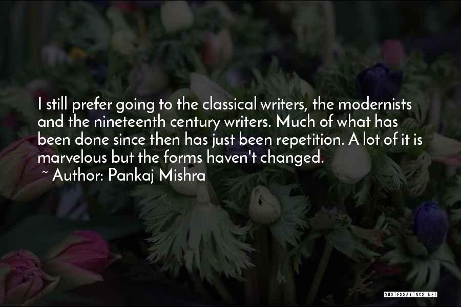 The Nineteenth Century Quotes By Pankaj Mishra