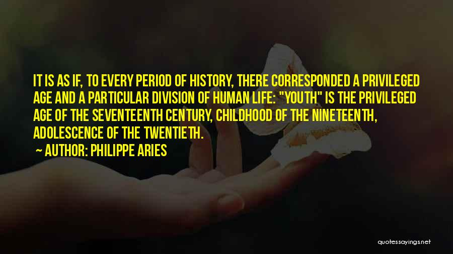 The Nineteenth Century Quotes By Philippe Aries