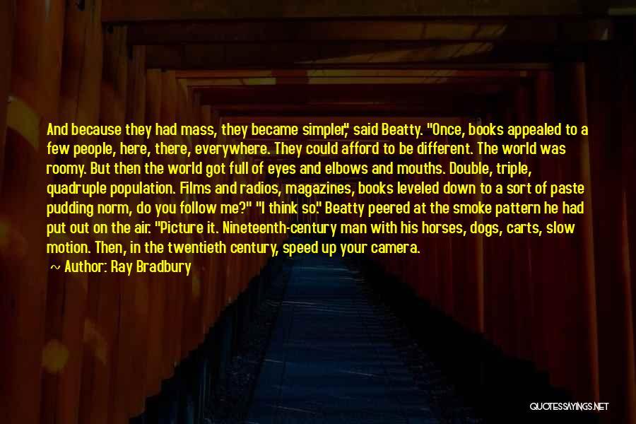The Nineteenth Century Quotes By Ray Bradbury