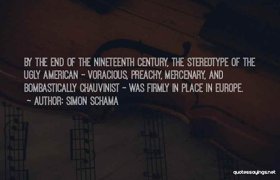The Nineteenth Century Quotes By Simon Schama