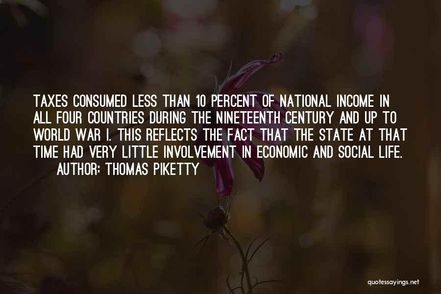 The Nineteenth Century Quotes By Thomas Piketty