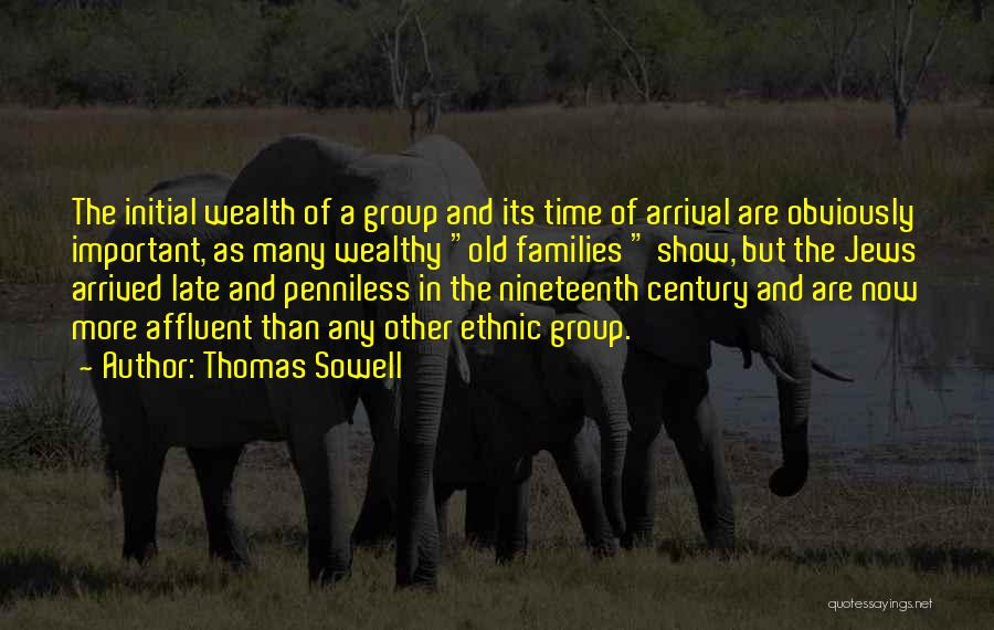 The Nineteenth Century Quotes By Thomas Sowell