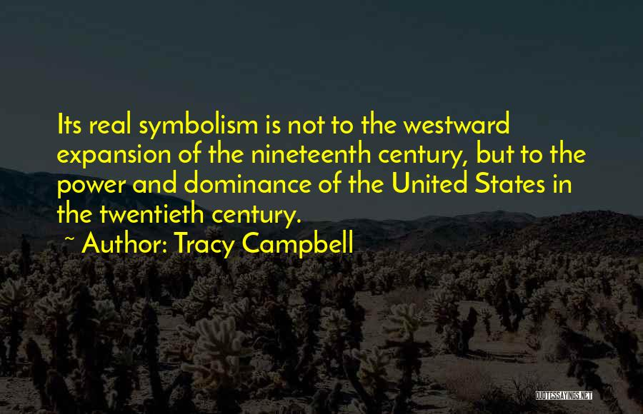 The Nineteenth Century Quotes By Tracy Campbell