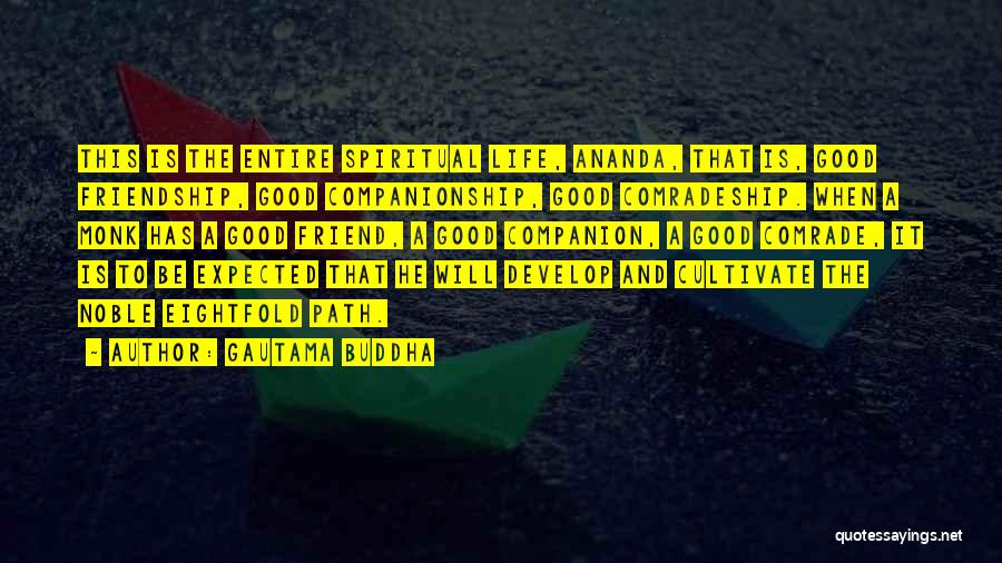 The Noble Eightfold Path Quotes By Gautama Buddha