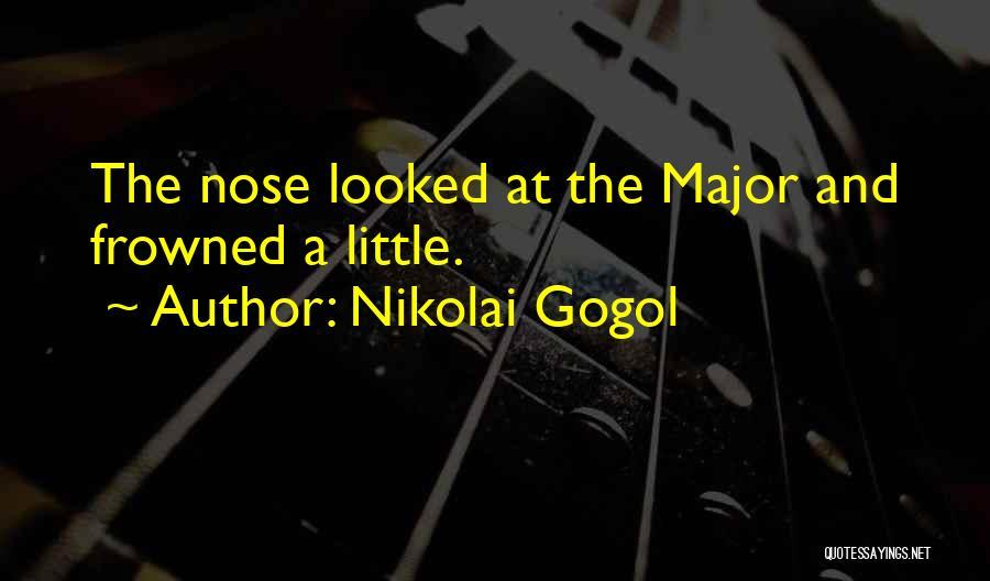 The Nose Gogol Quotes By Nikolai Gogol