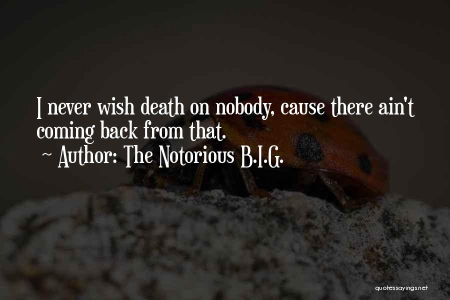 The Notorious B.I.G. Quotes 1140980
