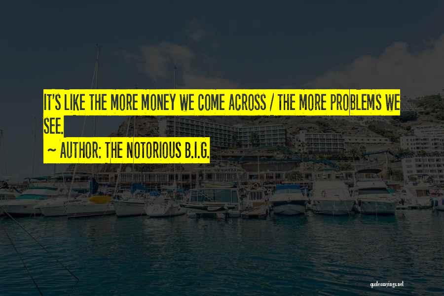 The Notorious B.I.G. Quotes 1435851