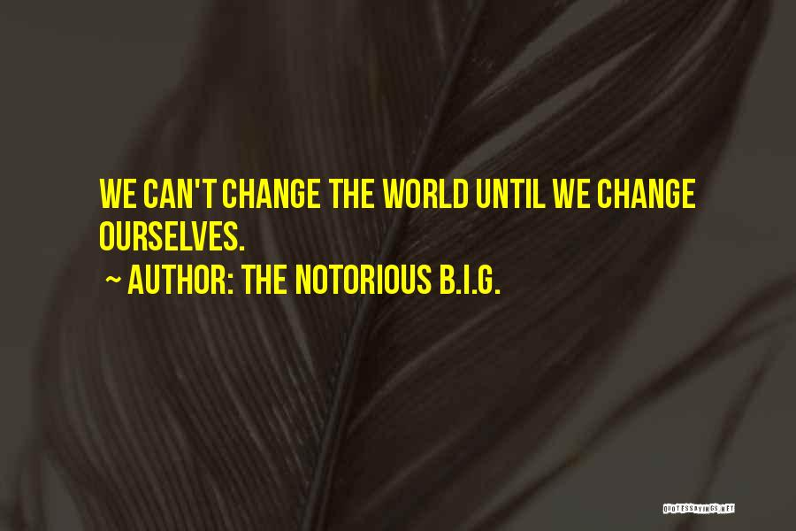 The Notorious B.I.G. Quotes 1534217