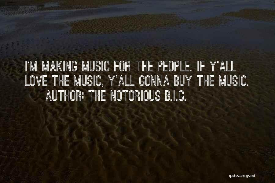 The Notorious B.I.G. Quotes 2052900