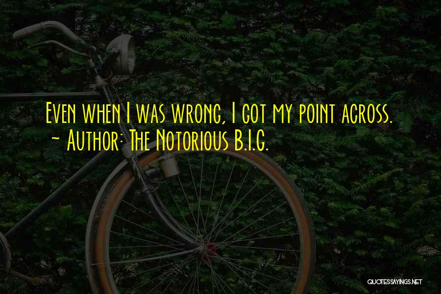 The Notorious B.I.G. Quotes 2141305