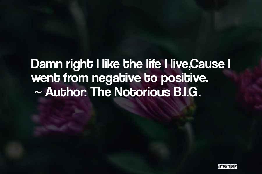 The Notorious B.I.G. Quotes 255846