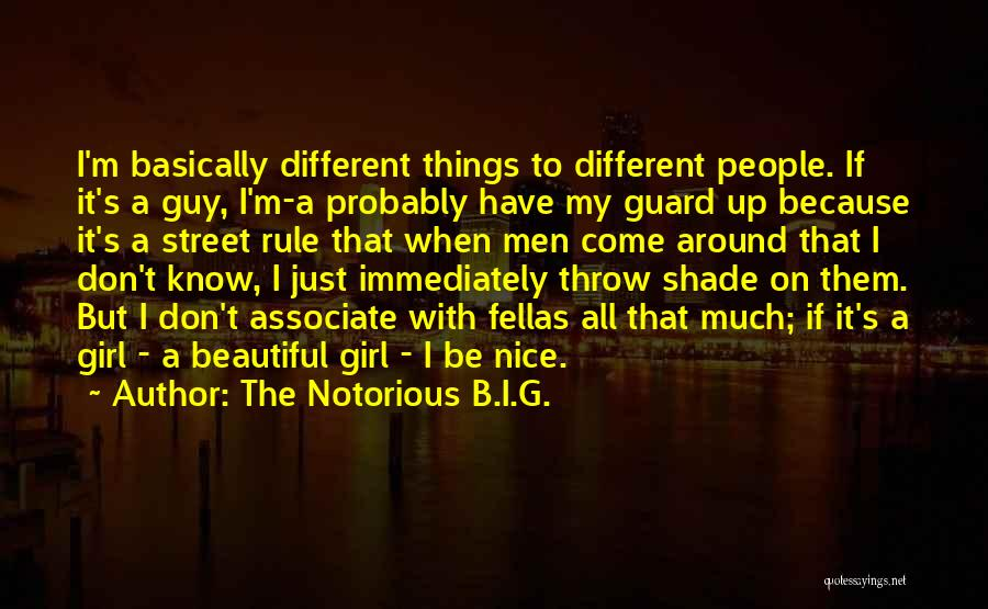 The Notorious B.I.G. Quotes 592215