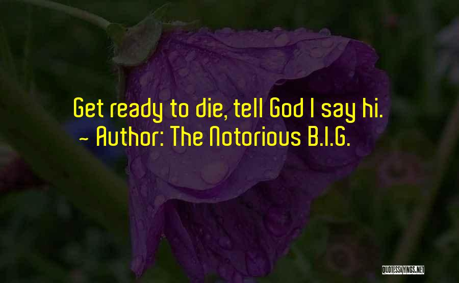 The Notorious B.I.G. Quotes 678967