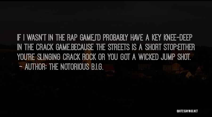 The Notorious B.I.G. Quotes 706228