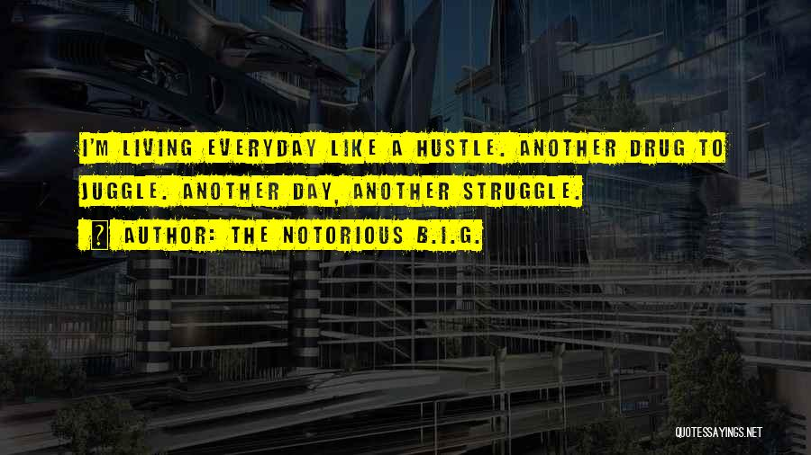 The Notorious B.I.G. Quotes 916931