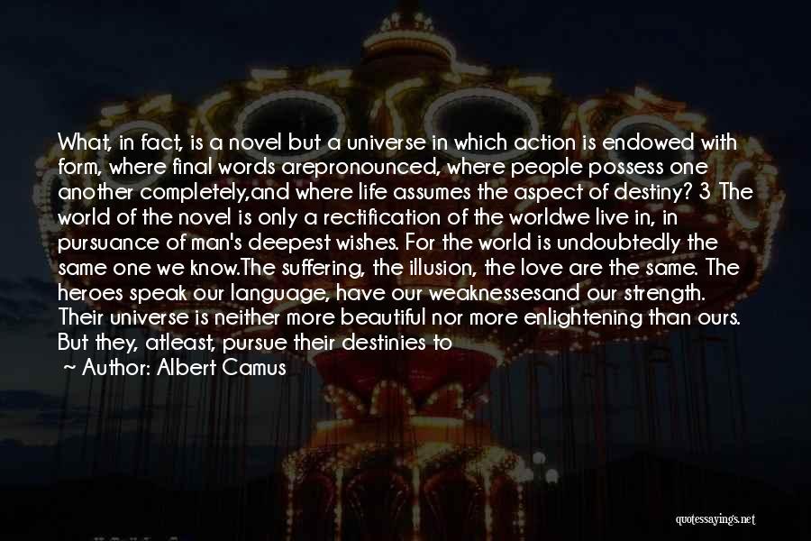 The Novel Speak Quotes By Albert Camus