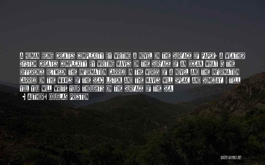 The Novel Speak Quotes By Douglas Preston