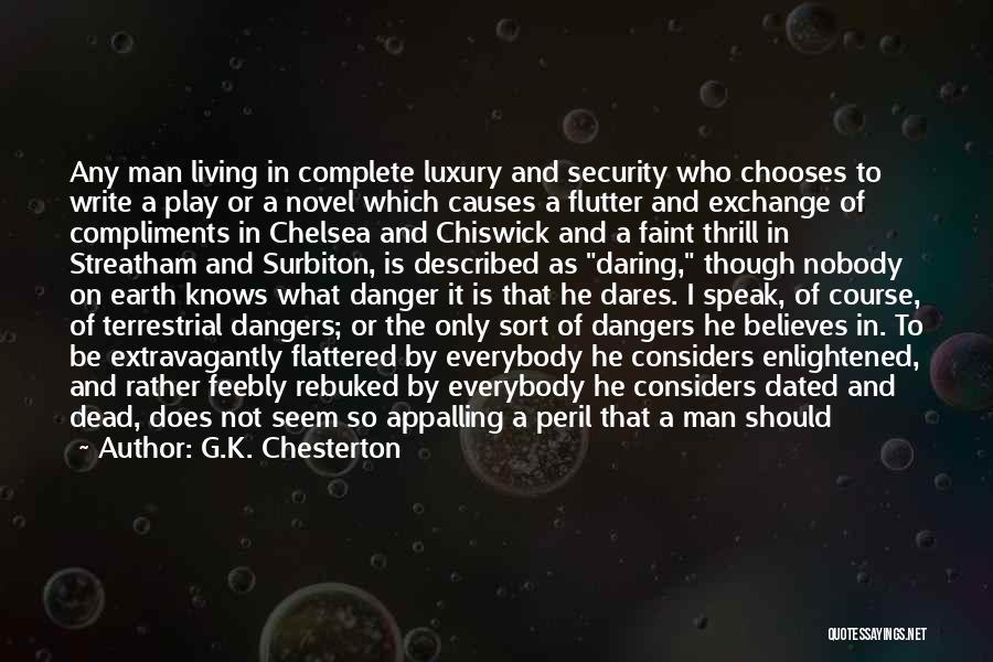 The Novel Speak Quotes By G.K. Chesterton