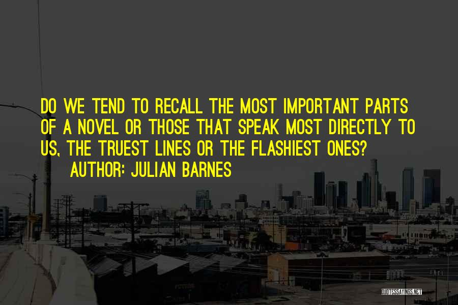 The Novel Speak Quotes By Julian Barnes