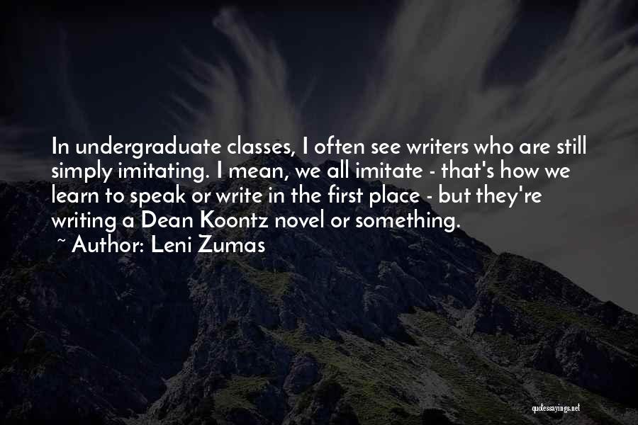 The Novel Speak Quotes By Leni Zumas