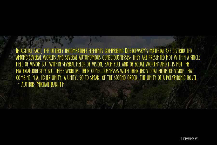 The Novel Speak Quotes By Mikhail Bakhtin