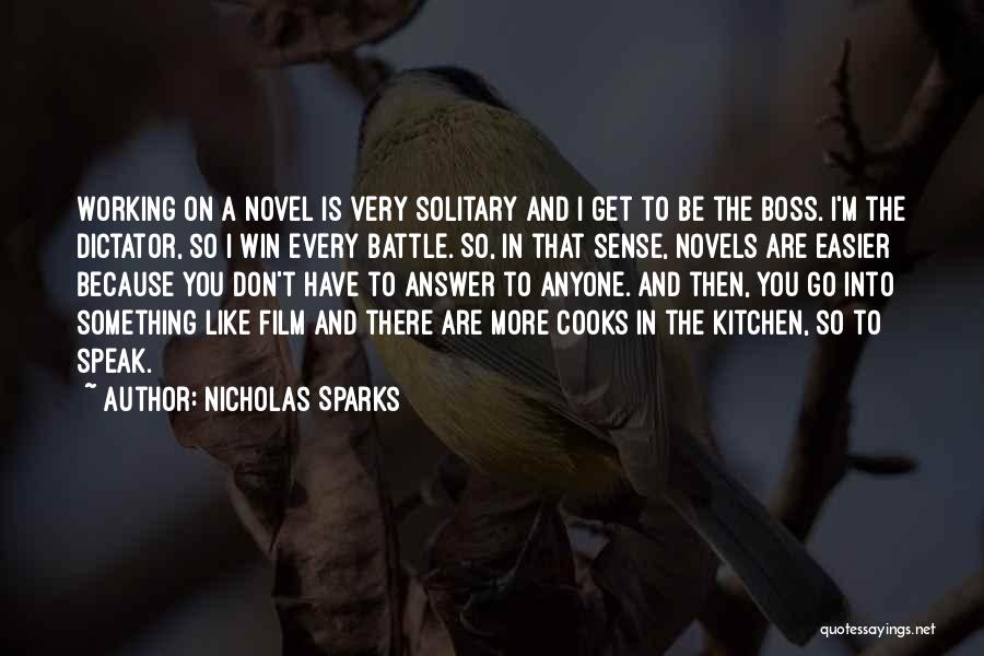 The Novel Speak Quotes By Nicholas Sparks
