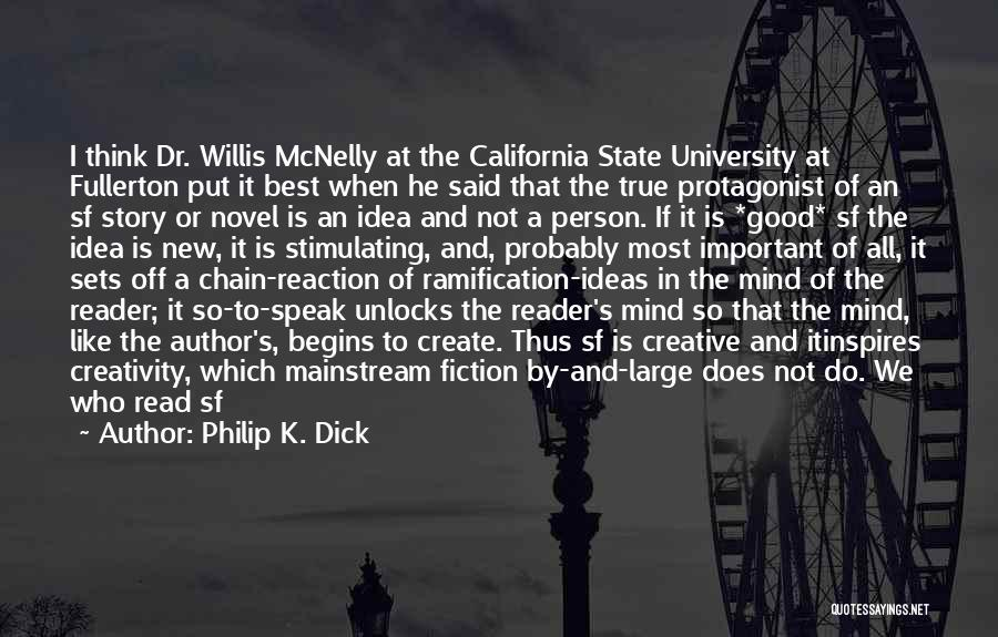 The Novel Speak Quotes By Philip K. Dick