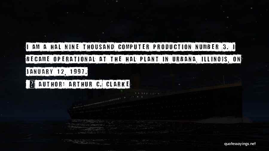The Number 3 Quotes By Arthur C. Clarke