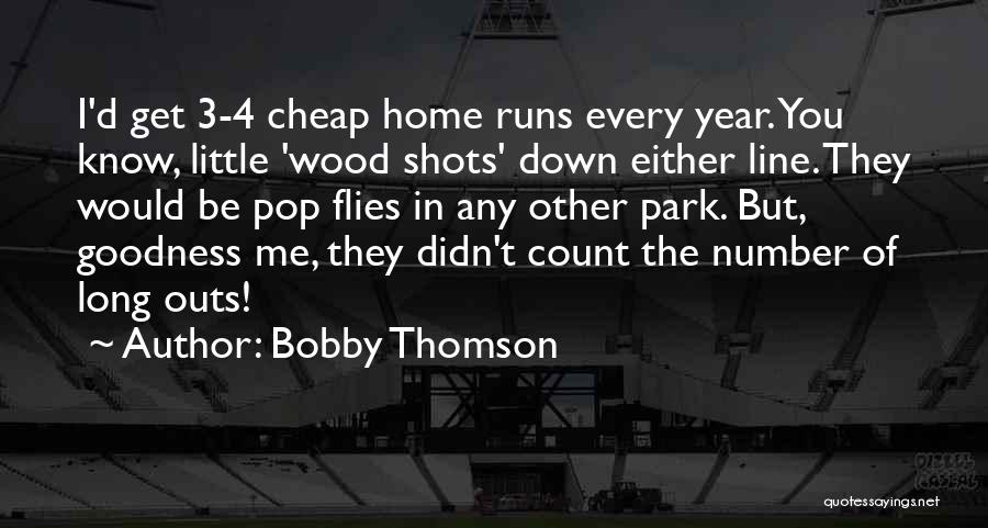 The Number 3 Quotes By Bobby Thomson
