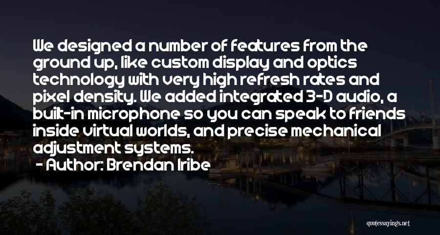 The Number 3 Quotes By Brendan Iribe