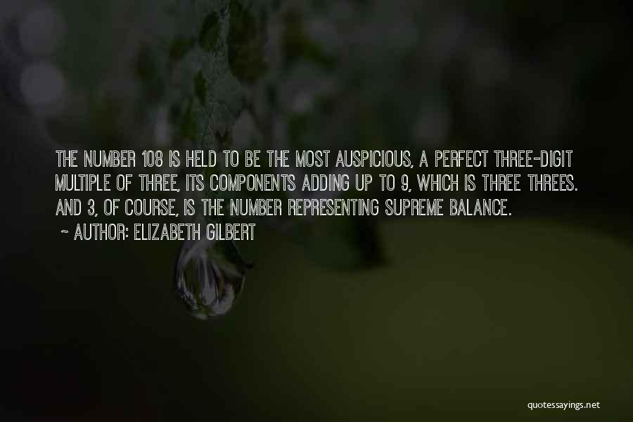 The Number 3 Quotes By Elizabeth Gilbert