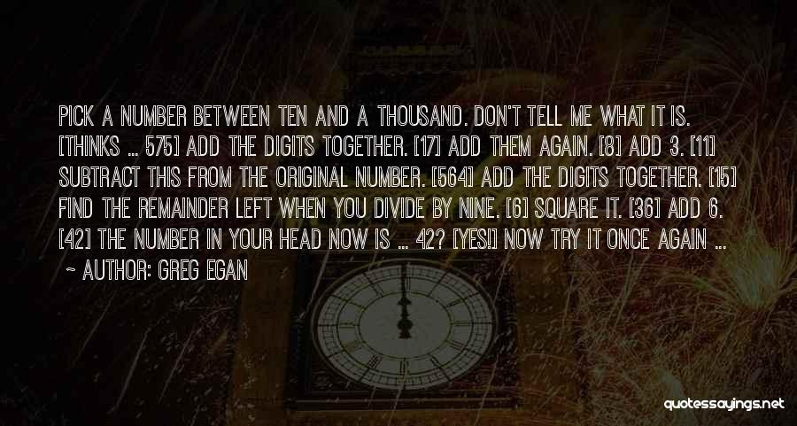 The Number 3 Quotes By Greg Egan