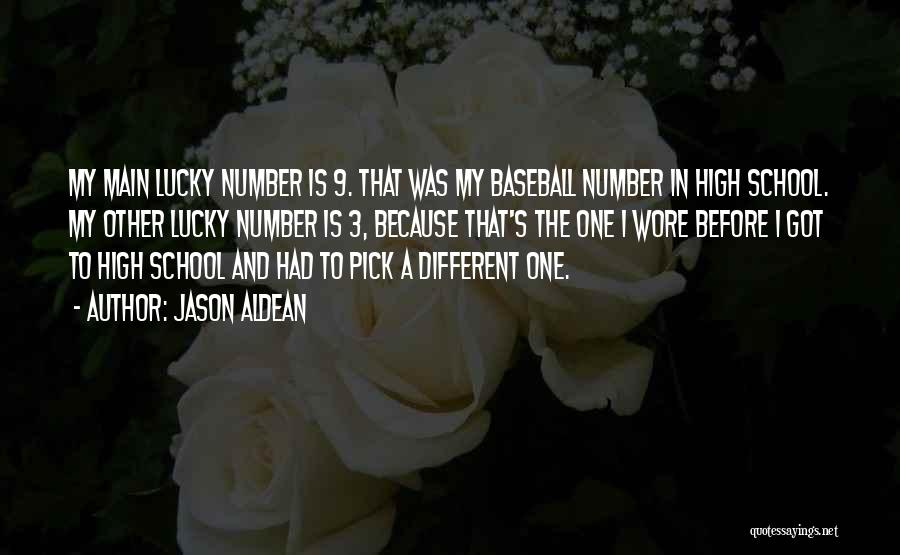 The Number 3 Quotes By Jason Aldean