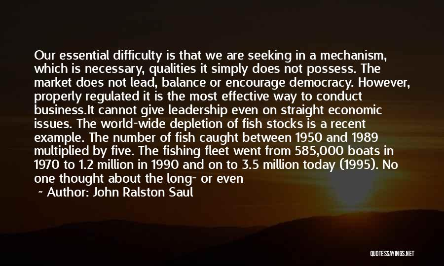 The Number 3 Quotes By John Ralston Saul